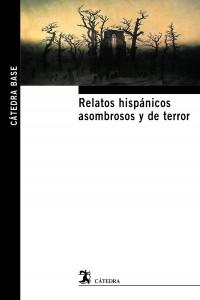 relatos-hispanicos-asombrosos-y-de-terror-9788437632667