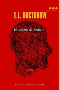 9788499187648_El_cerebro_de_Andrew-E.L.Doctorow_baja