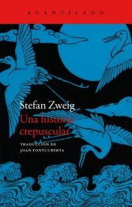 Una historia crepuscular (Stefan Zweig)_cubierta