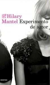 portada_experimento-de-amor_hilary-mantel_201510261615