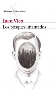 portada_los-bosques-imantados_juan-vico_2016012713381