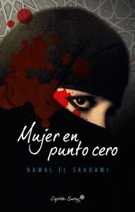 NawalElSaadawi_MujerEnPuntoCero