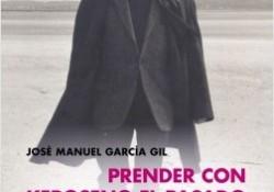 portada_prender-con-keroseno-el-pasado-una-biografia-de-carlos-edmundo-de-ory_jose-manuel-garcia_201804131146