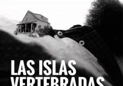 Las islas vertebradas_Juan Manuel Gil