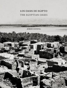 los-oasis-de-egipto-the-egiptian-oases-jordi-esteva